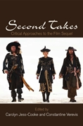Second Takes: Critical Approaches to the Film Sequel (Cover)